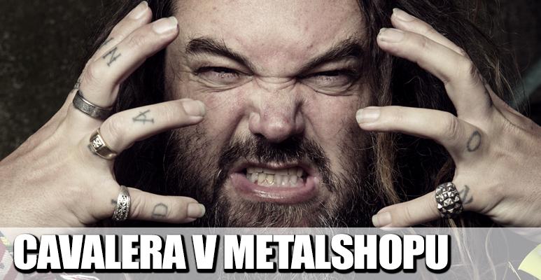 BOMBA: Max Cavalera bude v pražském Metalshopu!