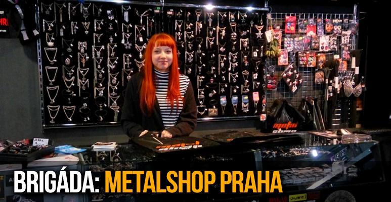 BRIGÁDA: Hledáme metalové posily do Prahy!